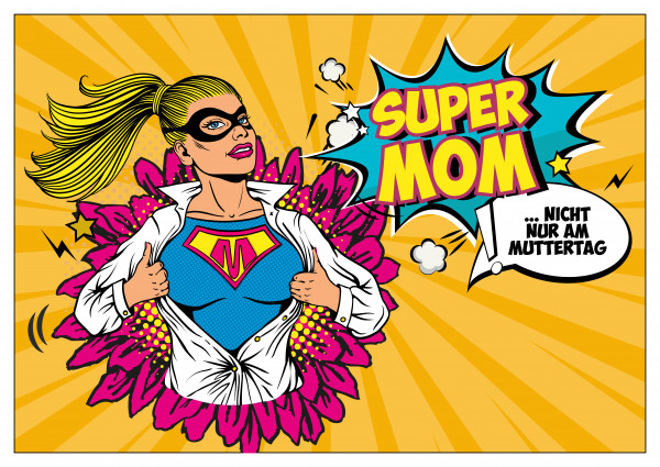 18/1 Plakat - Super MOM