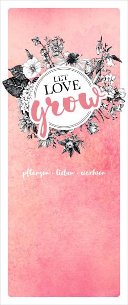 Dekobanner - Let love grow